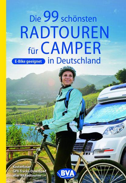 Die 99 schönsten Radtouren für Camper