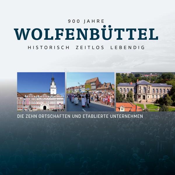 Wolfenbüttel: Historisch, zeitlos, lebendig