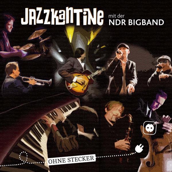 """Jazzkantine """"Ohne Stecker"""" CD"""