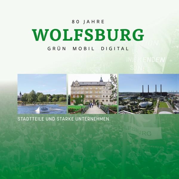 Wolfsburg: grün, mobil, digital