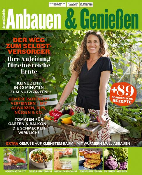 Anbauen & Genießen - Sommer-Edition - Braunschweiger Zeitung