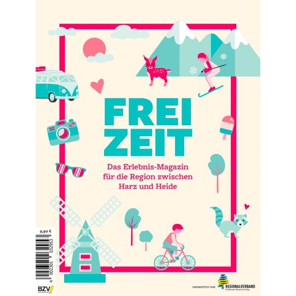 Freizeit: Das Erlebnis-Magazin für die Regions zwischen Harz und Heide