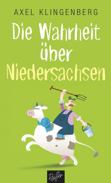 Die Wahrheit über Niedersachsen