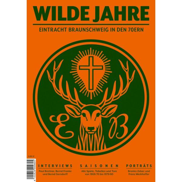 Wilde Jahre Eintracht Braunschweig in den 70er Jahren