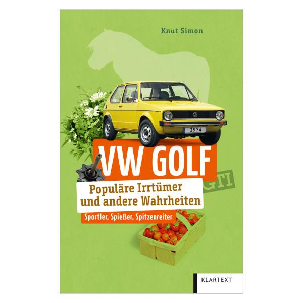 VW Golf. Populäre Irrtümer & andere Wahrheiten